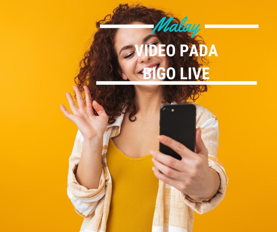 Video pada Bigo Live