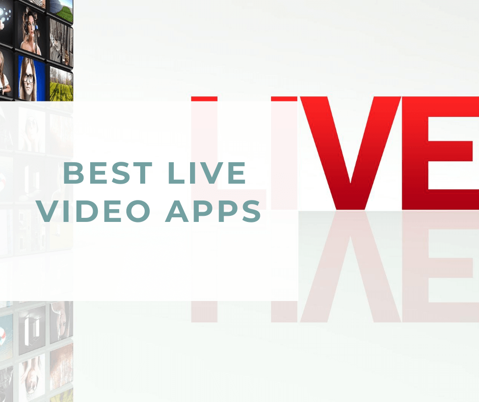 Live Video Apps