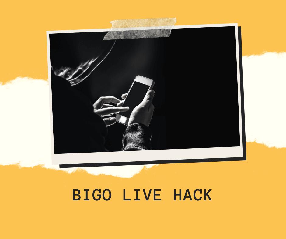 BIGO LIVE-Hack