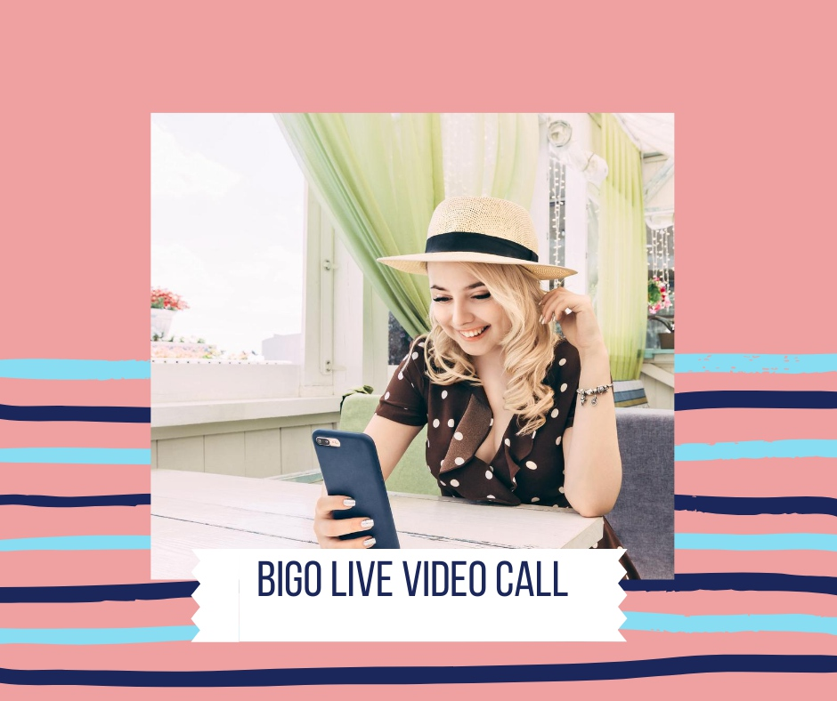 Bigo Live Video Call