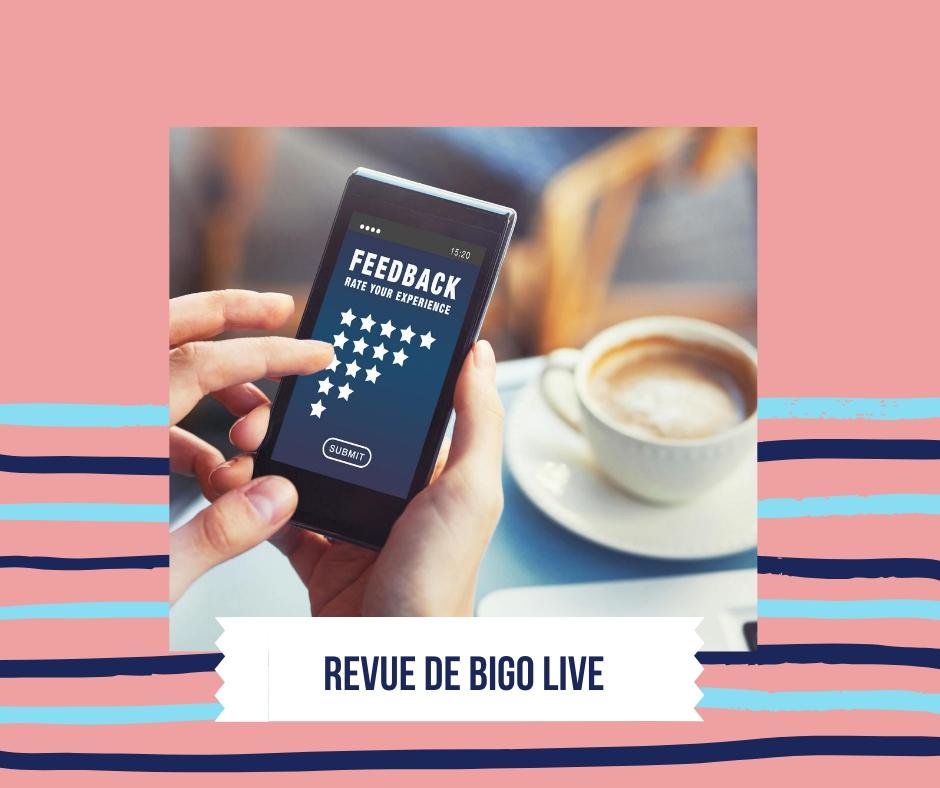 Revue de BIGO LIVE