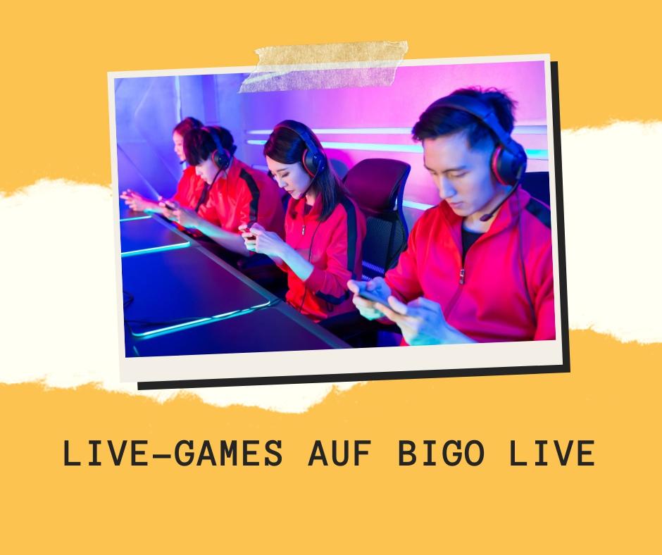 Live-Games auf BIGO LIVE