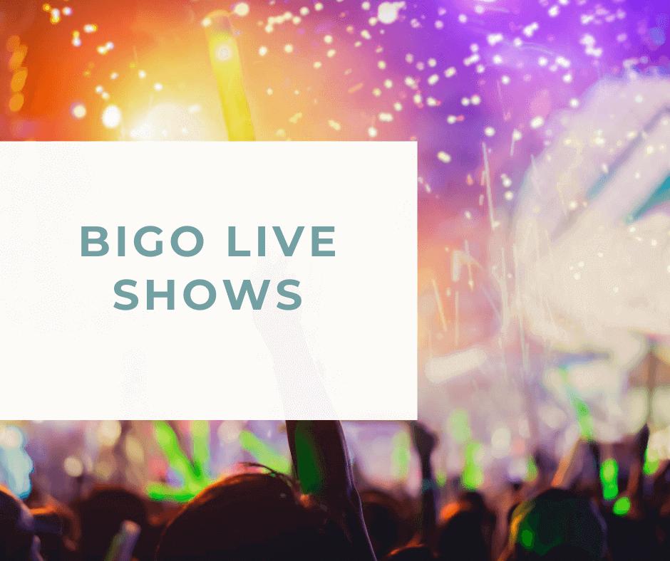 Bigo Live Shows