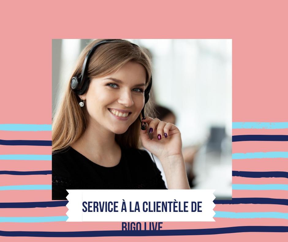 Service à la clientèle de BIGO LIVE