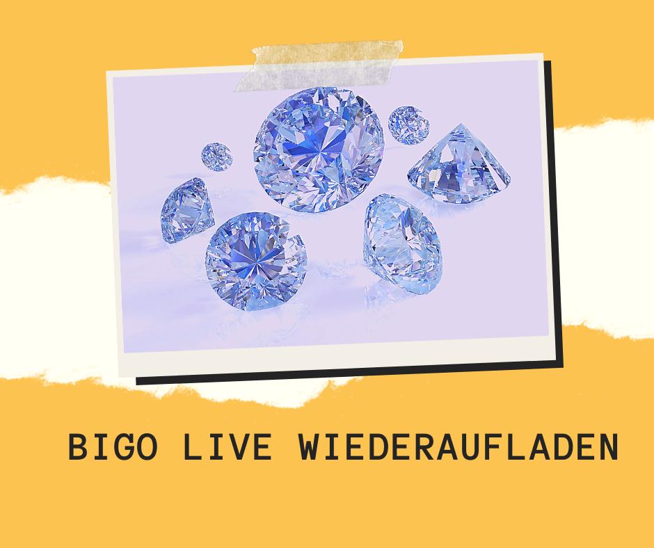 BIGO LIVE wiederaufladen