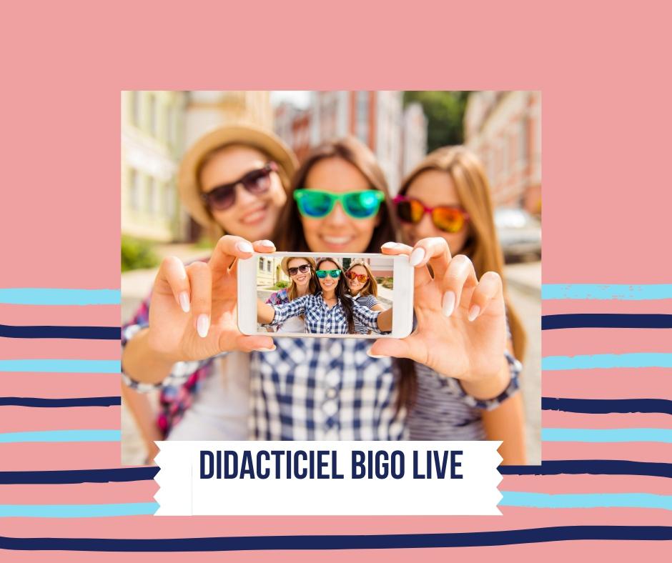 Didacticiel BIGO LIVE