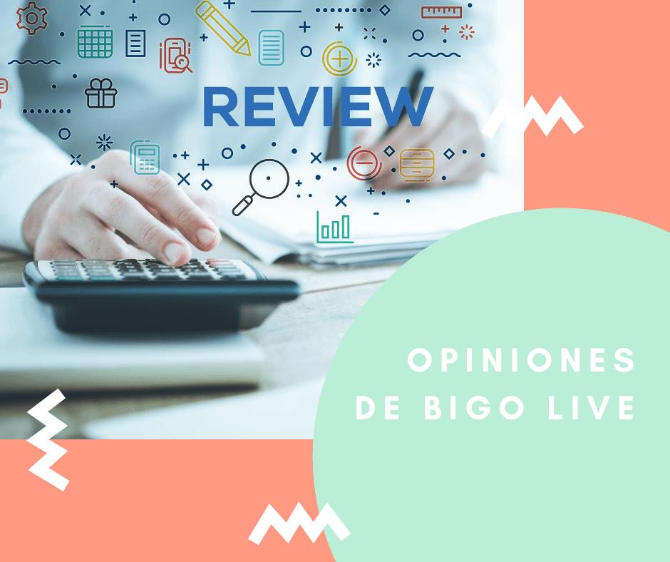 Opiniones de BIGO LIVE